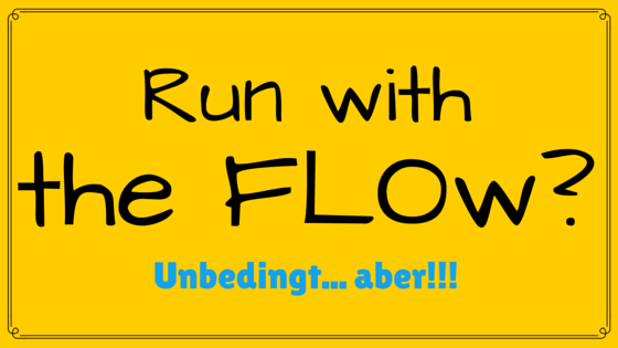 Run with the FLOw-