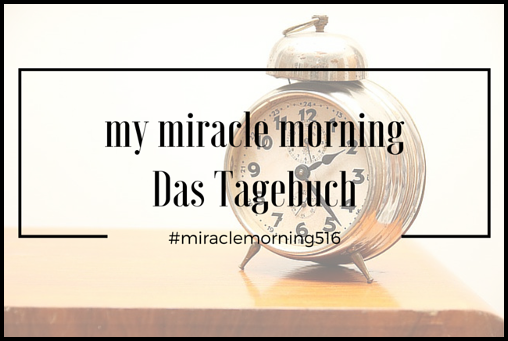 my miracle morningDas Tagebuch